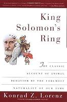 King Solomon's Ring: New Light on Animals' Ways