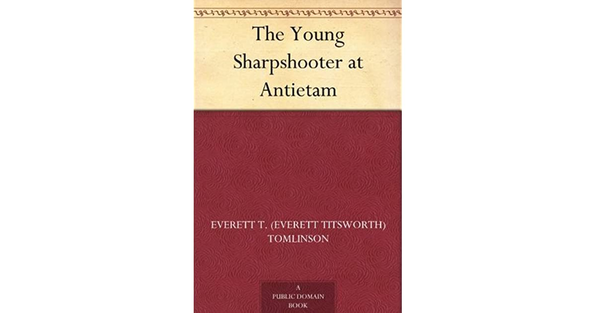 The Young Sharpshooter at Antietam