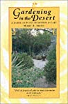 Gardening in the Desert: A Guide to Plant Selection and Care
