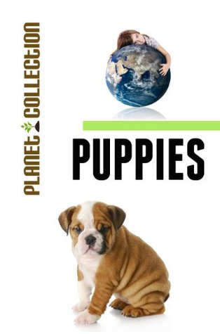 Puppies: Picture Book (Educational Children's Books Collection) - Level 2 (Planet Collection)
