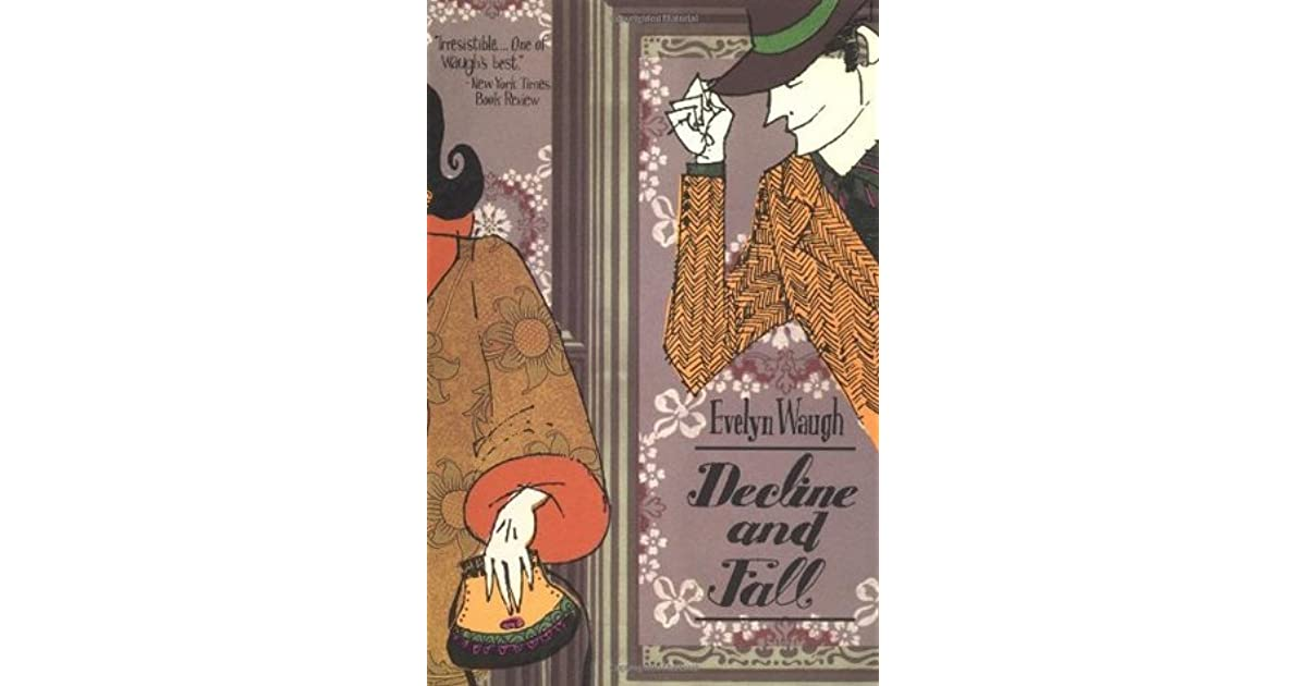 decline and fall evelyn waugh ebook decline and fall by waugh 17187