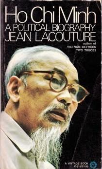 Ho Chi Minh: A Political Biography