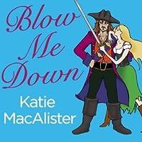 Blow Me Down