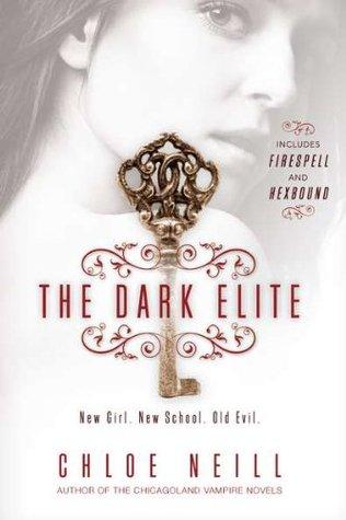 Firespell And Hexbound The Dark Elite 1 2 By Chloe Neill