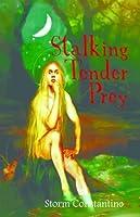 Stalking Tender Prey (The Grigori Trilogy)