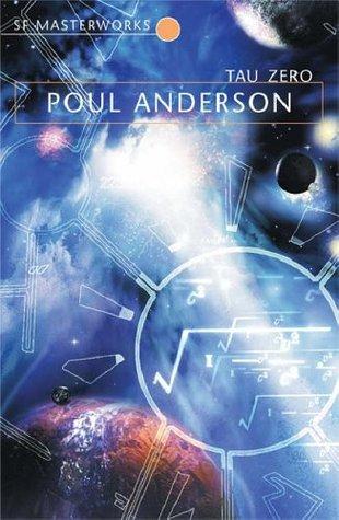 Tau Zero by Poul Anderson