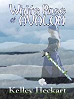 White Rose of Avalon