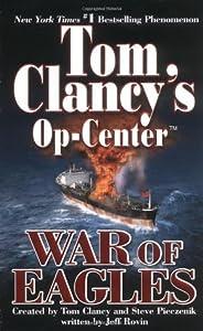 War of Eagles (Tom Clancy's Op-Center, #12)