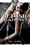 Beyond Jealousy by Kit Rocha