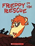 Freddy To The Rescue (The Golden Hamster Saga, #3)