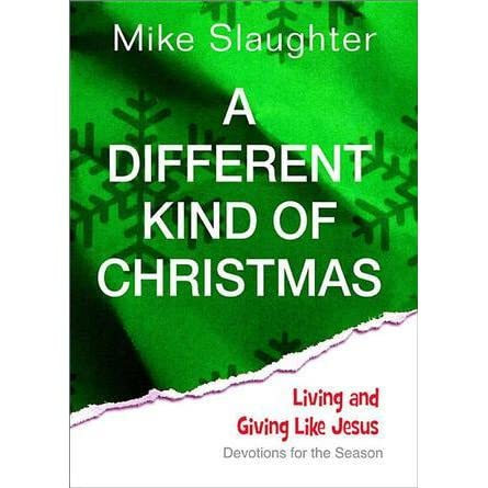 A Different Kind Of Christmas.A Different Kind Of Christmas Devotions For The Season By