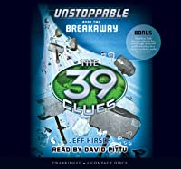 Breakaway the 39 clues unstoppable 2 by jeff hirsch the 39 clues unstoppable book 2 breakaway audio library edition fandeluxe Gallery