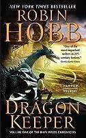 Dragon Keeper (Rain Wild Chronicles, #1)