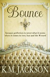 Bounce (Loving on the Edge, #1)