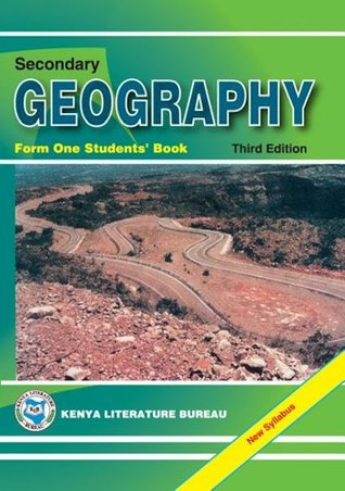 Secondary Geography Form 1 Students' Book by Kenya