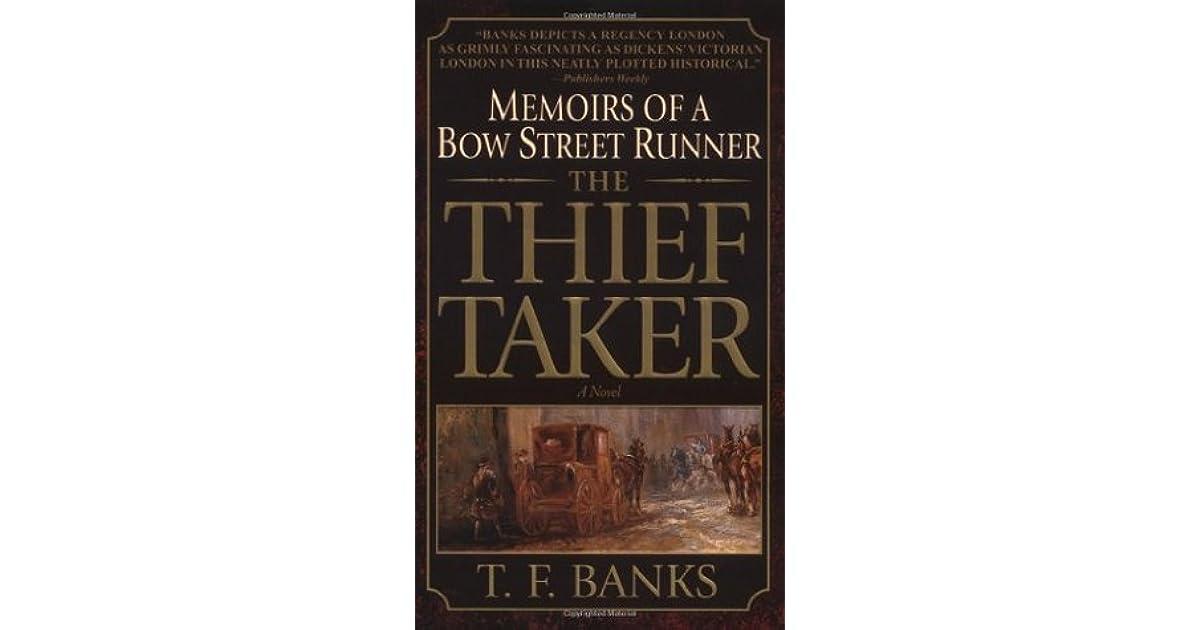 The Thief-Taker: Memoirs of a Bow Street Runner