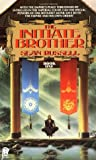 The Initiate Brother (Initiate Brother, #1)