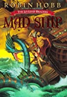 Mad Ship (Liveship Traders, #2)