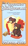The Chocolate Bear Burglary (A Chocoholic Mystery, #2)