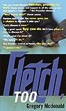 Fletch, Too (Fletch, #9)