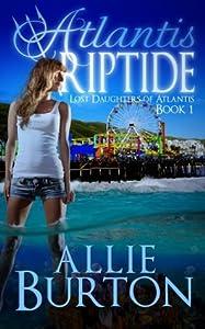 Atlantis Riptide (Lost Daughters of Atlantis #1)
