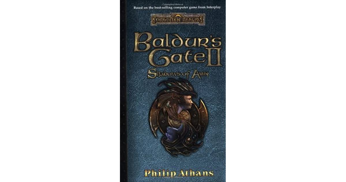 Baldurs Gate II Shadows Of Amn By Philip Athans