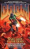 Knee-Deep in the Dead (Doom #1)