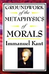 Book cover for Groundwork of the Metaphysics of Morals
