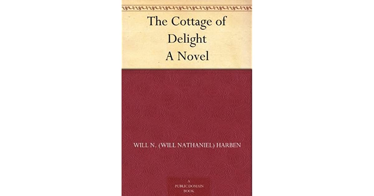 The Cottage of Delight A Novel