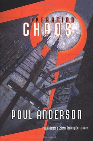 Operation Chaos (Operation Otherworld, #1) by Poul Anderson