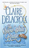 The Snow White Bride by Claire Delacroix