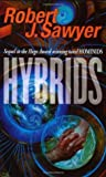 Hybrids (Neanderthal Parallax, #3)