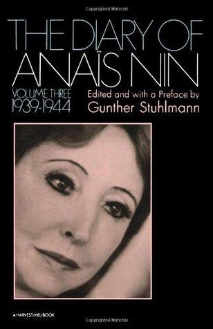 The Diary of Anaïs Nin, Vol. 3: 1939-1944