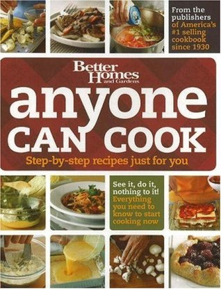 Anyone Can Cook: Step-By-Step Recipes Just for You by Better