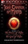 The Princess of Mars / The Gods of Mars