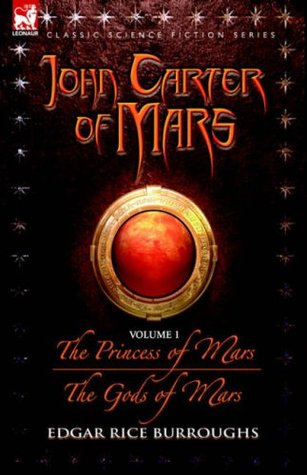 The Princess of Mars / The Gods of Mars (Barsoom #1-2)