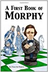 A First Book of Morphy by Frisco Del Rosario