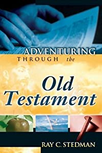 Adventuring Through the Old Testament
