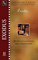 Exodus (Shepherd's Notes)