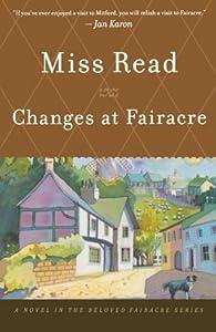 Changes at Fairacre (Fairacre, #18)