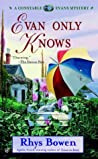 Evan Only Knows (Constable Evans, #7)