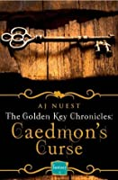 Caedmon's Curse (The Golden Key Chronicles, #3)