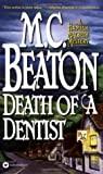Death of a Dentist (Hamish Macbeth, #13)