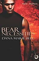 Bear Necessities (Halle Shifters #1)