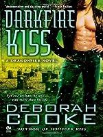 Ebook Darkfire Kiss Dragonfire 6 By Deborah Cooke
