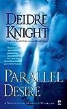 Parallel Desire (Midnight Warriors, #4)