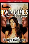 Twin Games by Tonya Ramagos