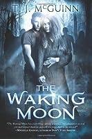 The Waking Moon