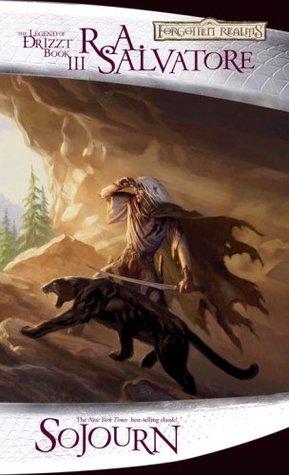 Sojourn (Forgotten Realms: Dark Elf Trilogy, #3; Legend of Drizzt, #3)