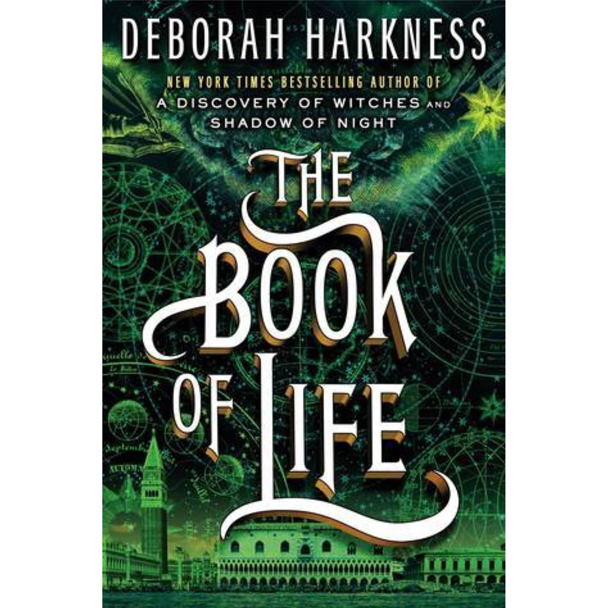 The Book Of Life All Souls Trilogy 3 By Deborah Harkness